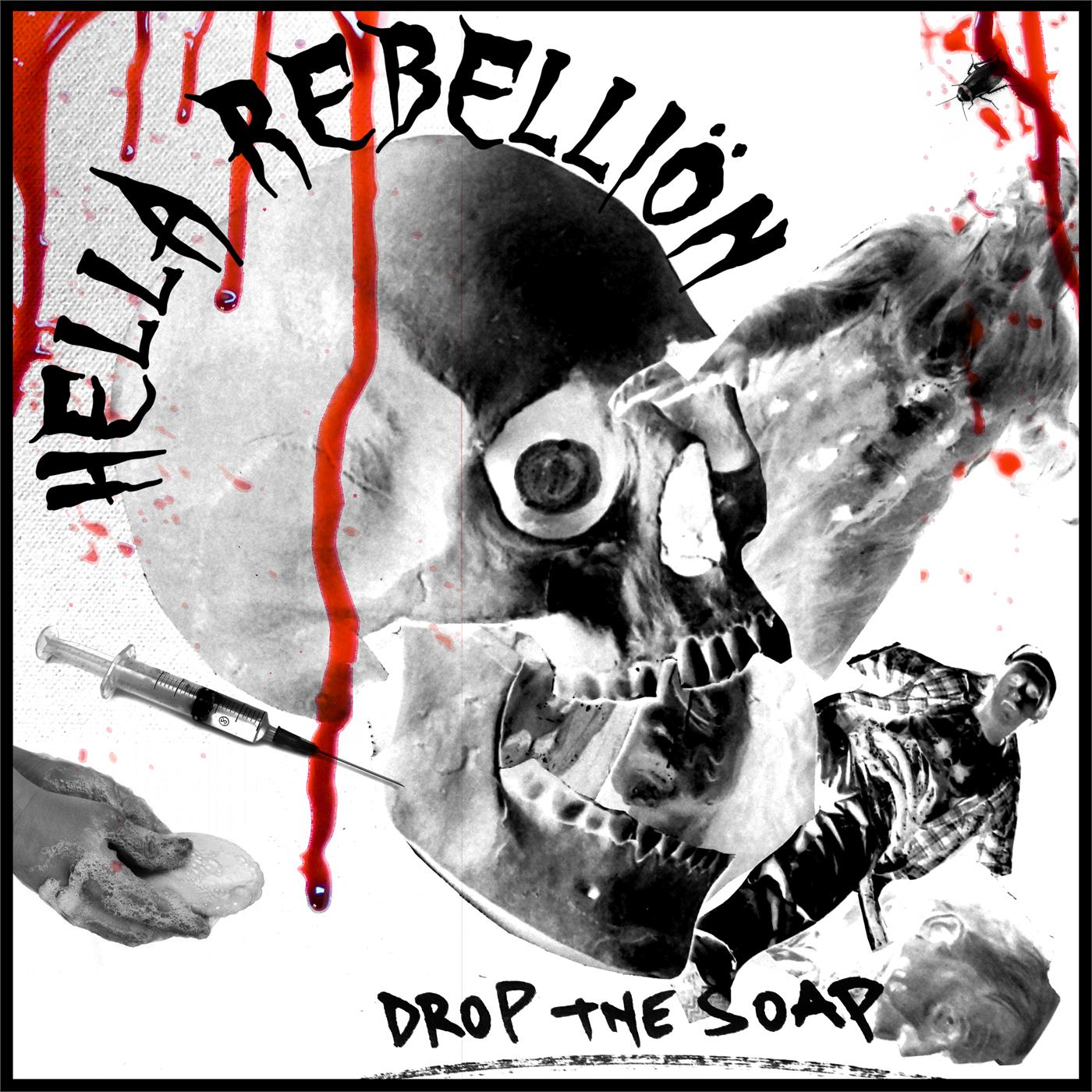 KOM-HELLAREB01 Hella Rebelliön  Hella Rebelliön Drop The Soap (LP)