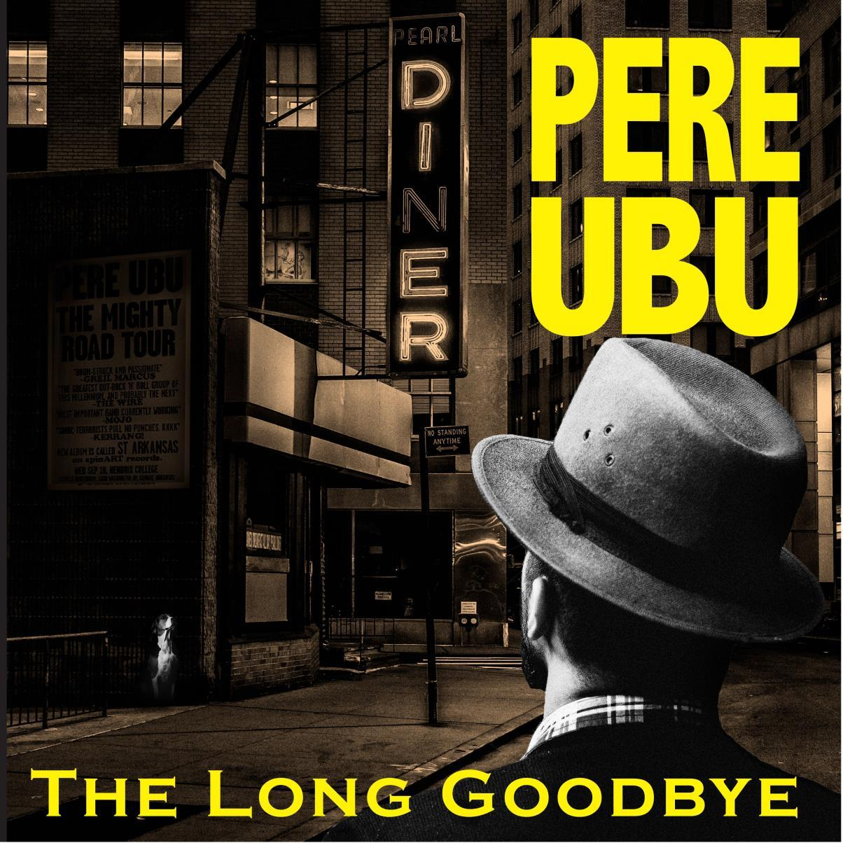 BRED747 Cherry Red  Pere Ubu Long Goodbye (LP)