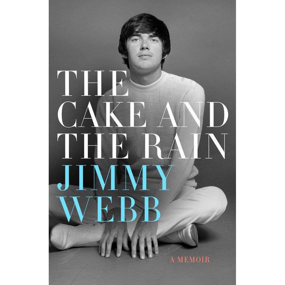 SMRP58416   Jimmy Webb The Cake and the Rain: A Memoir (BOK)