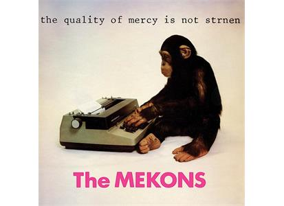 SPRV171 Superior Viaduct  Mekons The Quality Of Mercy Is Not Strnen (LP)