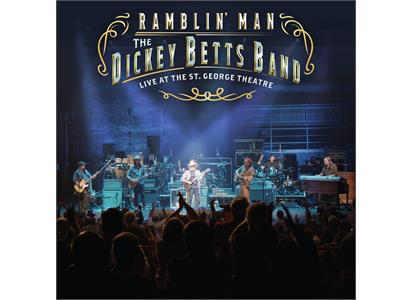 BGRT68212 BMG Rights Management  The Dickey Betts Band Ramblin' Man - Live At The St. G.. (2LP)