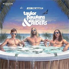 Taylor Hawkins & The Coattail Riders Get The Money (LP)
