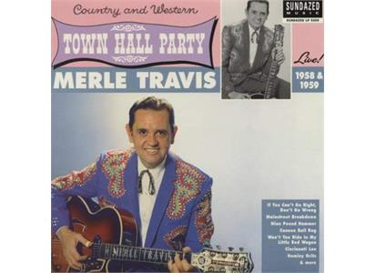LP5209 Sundazed  Merle Travis Live At Town Hall Party 1958 & 1959 (LP)