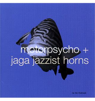 Motorpsycho / Jaga Jazzist In the Fishtank (LP)