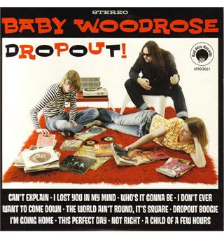 Baby Woodrose Dropout! - LTD (LP)