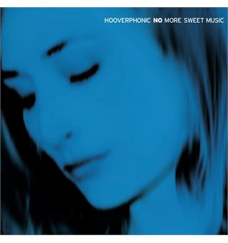 Hooverphonic No More Sweet Music (2LP)