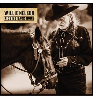 Willie Nelson Ride Me Back Home (LP)