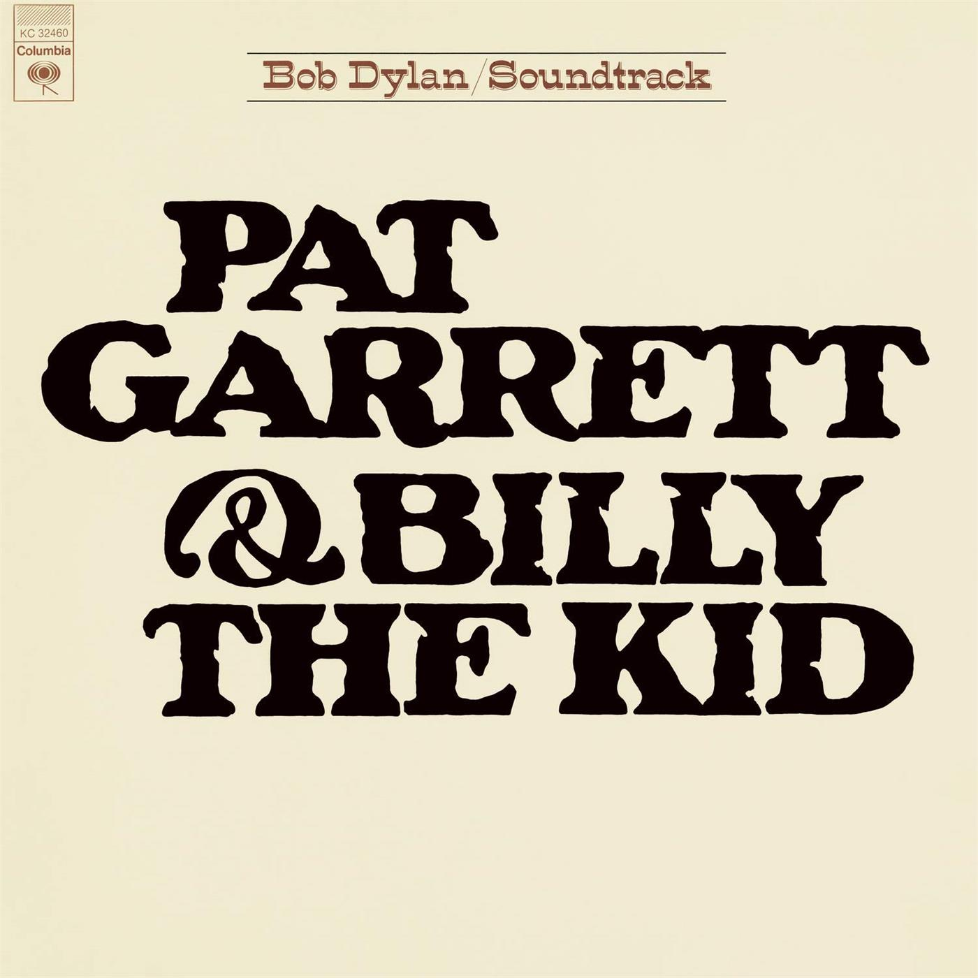 0190759072516 Columbia  Bob Dylan Pat Garrett & Billy The Kid (LP)