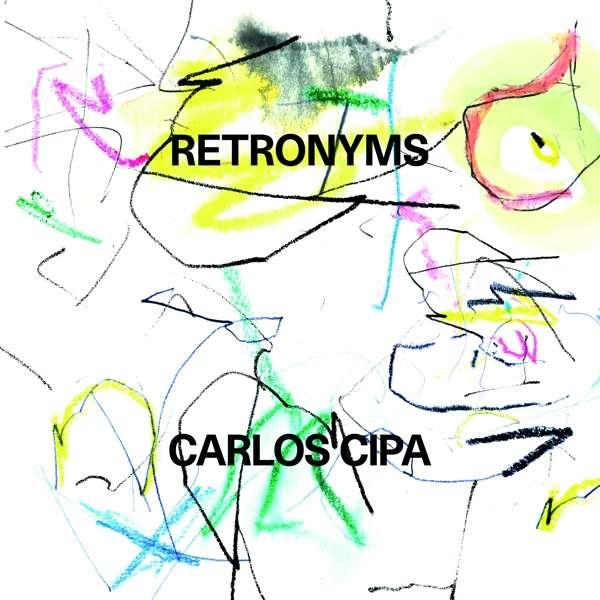 0190295479213 Warner  Carlos Cipa Retronyms (LP)