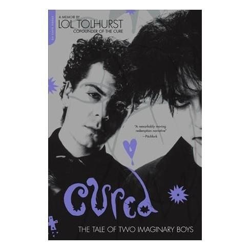 DCP25811   Cure / Lol Tolhurst Cured: The Tale of Two Imaginary.. (BOK)