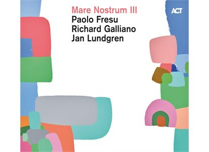 ACT98771 ACT  Fresu / Galliano / Lundgren Mare Nostrum III (2LP)