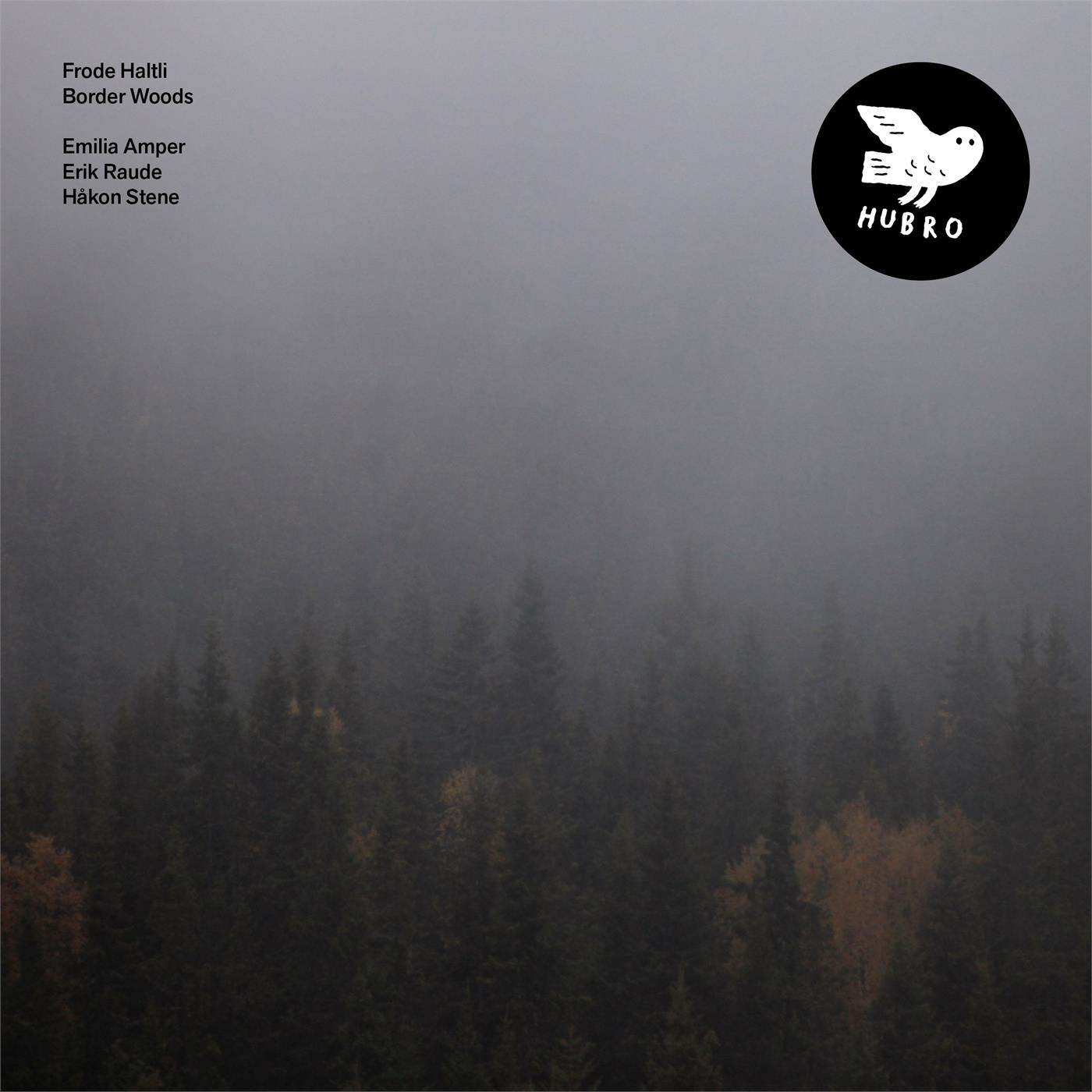 HUBROLP3613 Hubro  Frode Haltli The Border Woods (LP)