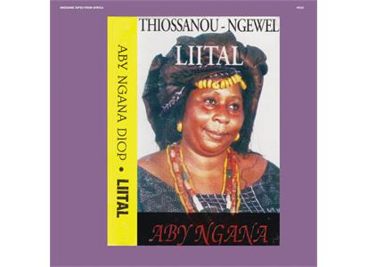 ATFA010LP Awesome Tapes From Africa  Aby Ngana Diop Liital (LP)