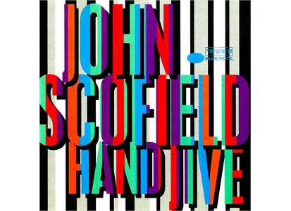 0602577596650 Blue Note  John Scofield Hand Jive - Blue Note 80 (2LP)