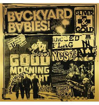 Backyard Babies Sliver And Gold (LP)