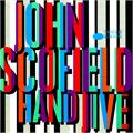 John Scofield Hand Jive - Blue Note 80 (2LP)