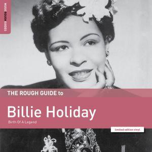 RGENT1389LP World Music Network  Billie Holiday The Rough Guide To Billie Holiday - LTD
