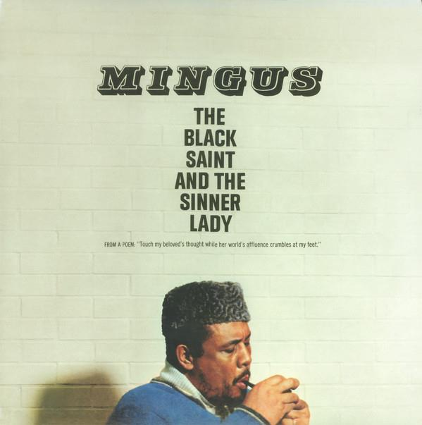 0602577573736 Impulse  Charles Mingus The Black Saint And The Sinner Lady (LP)