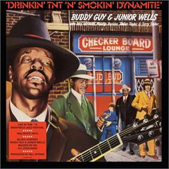 Buddy Guy & Junior Wells Drinkin' TNT 'N' Smokin' Dynamite (LP)