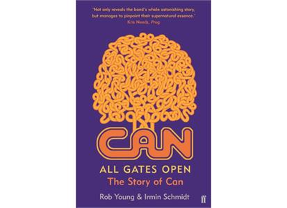 9780571311521   Can All Gates Open: The Story Of Can (BOK)