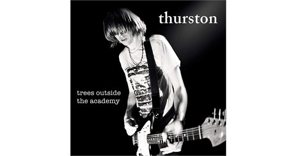 Thurston Moore Trees Outside The Academy Rmst Lp