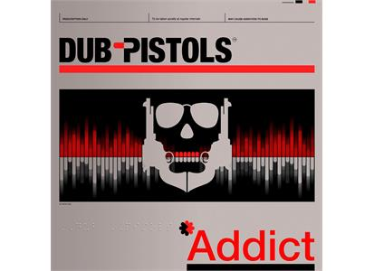 SBESTLP89 Sunday Best Recordings  Dub Pistols Addict (LP)