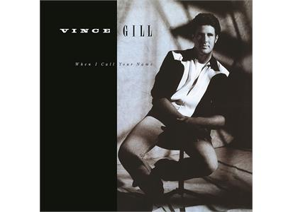 MCANB003066101.1 MCA  Vince Gill When I Call Your Name (LP)