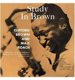 Clifford Brown & Max Roach Study In Brown - LTD (LP)