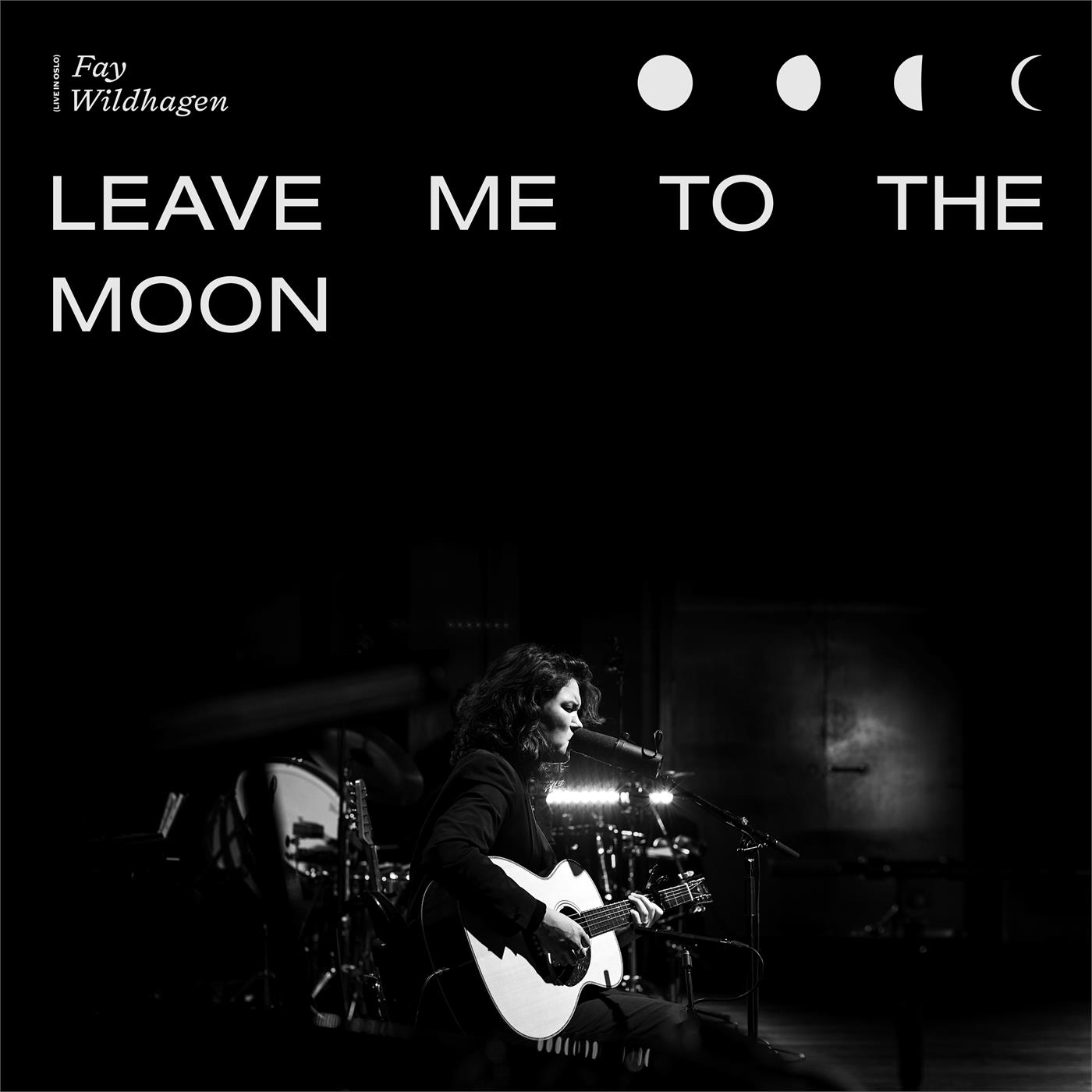5054197071799 Warner Music Norway  Fay Wildhagen Leave Me To The Moon - RSD (LP)