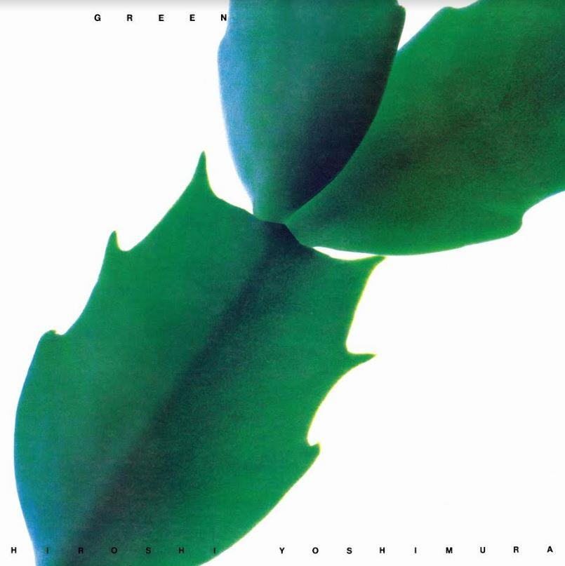LITA192WC011 Light In The Attic  Hiroshi Yoshimura Green (LP)