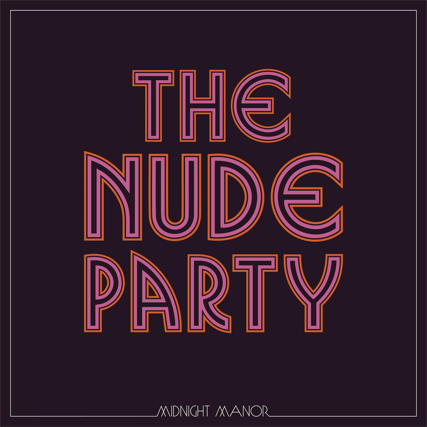NW5433LP New West Records  The Nude Party Midnight Manor - LTD (LP)