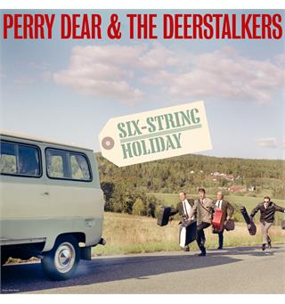 Perry Dear & The Deerstalkers Six String Holiday (LP)