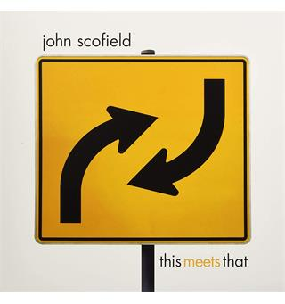 John Scofield This Meets That - LTD (2LP)