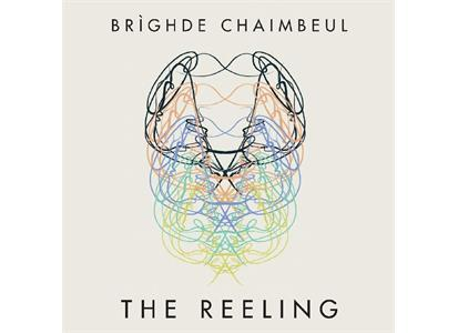 RRLE3.1 River Lea Records  Brighde Chaimbeul The Reeling (LP)