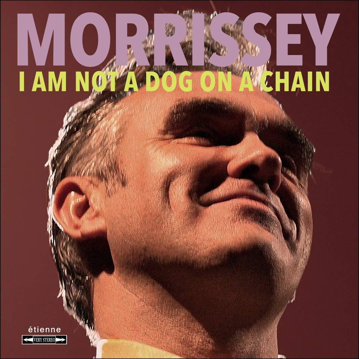 4050538589405 BMG Rights Management  Morrissey I Am Not A Dog On A Chain (LP)