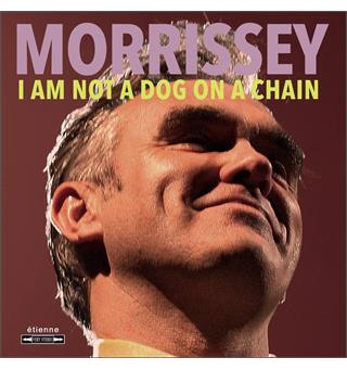 Morrissey I Am Not A Dog On A Chain (LP)