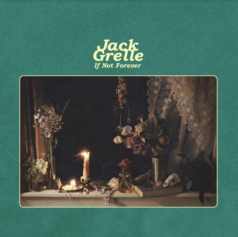 JGMLP0001 Jack Grelle Music  Jack Grelle If Not Forever (LP)