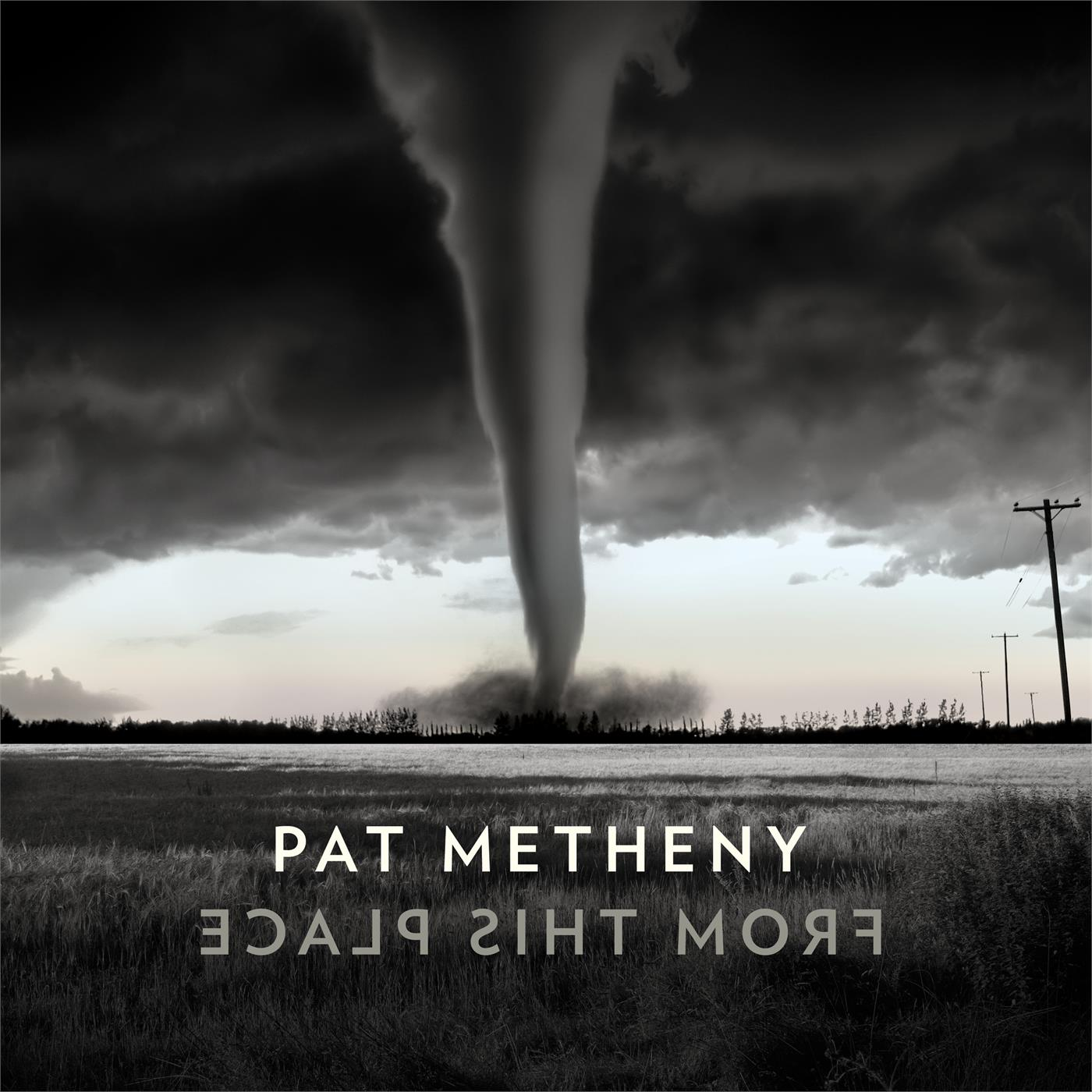 0075597924350 Nonesuch  Pat Metheny From This Place (2LP)