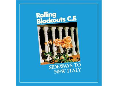 Rolling Blackouts Coastal Fever Sideways To New Italy Lp