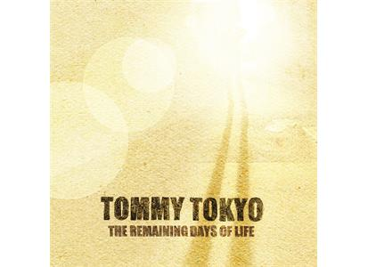 DM111LPO Drabant Music  Tommy Tokyo The Remaining Days Of Life - LTD (LP)
