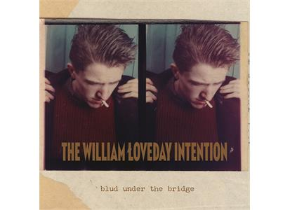 DAMGOOD546 Damaged Goods  The William Loveday Intention Blud Under The Bridge (LP)