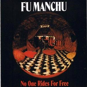 ATDLP7 At the Dojo  Fu Manchu No One Rides For Free (LP)