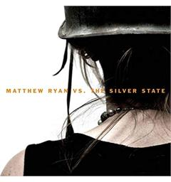 Matthew Ryan Vs. The Silver State - LTD (LP)