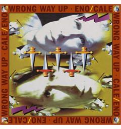 Brian Eno & John Cale Wrong Way Up - Expanded Edition (LP)