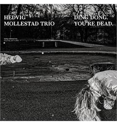 Hedvig Mollestad Trio Ding Dong. You're Dead (LP)