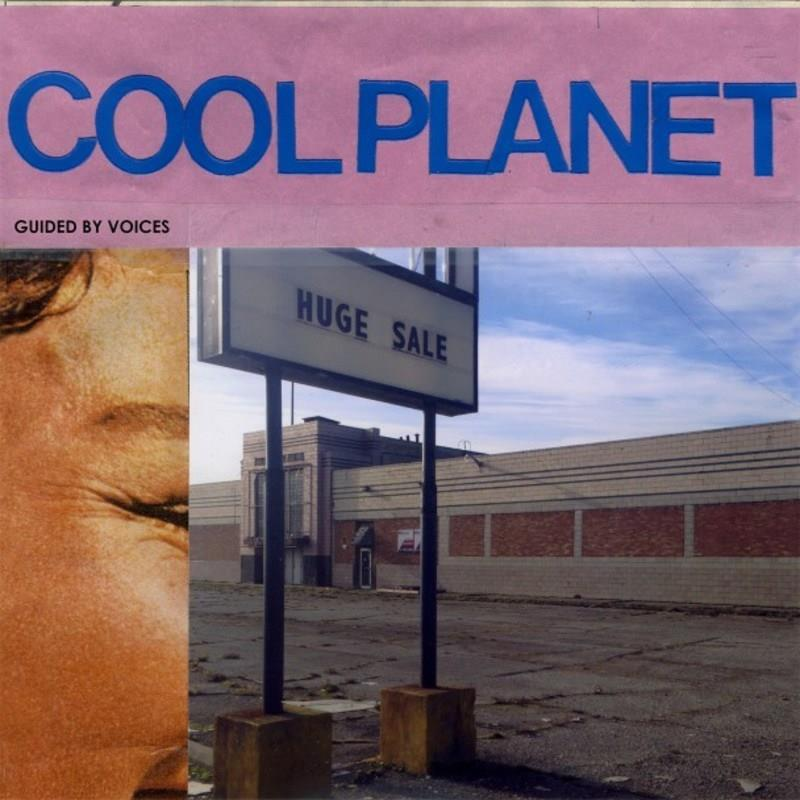 FIRELP335 Fire  Guided By Voices Cool Planet (LP)