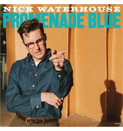 Nick Waterhouse Promenade Blue (LP)