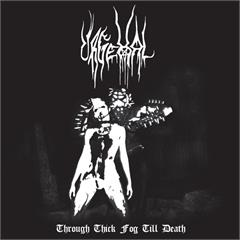 Urgehal Through Thick Fog Til Death (LP)