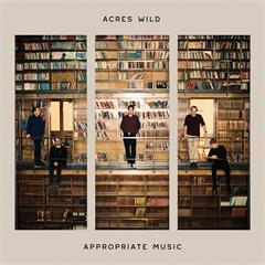 Acres Wild Appropriate Music (LP)