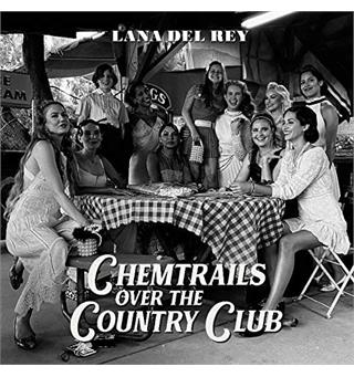 Lana Del Rey Chemtrails Over The Country Club (LP)
